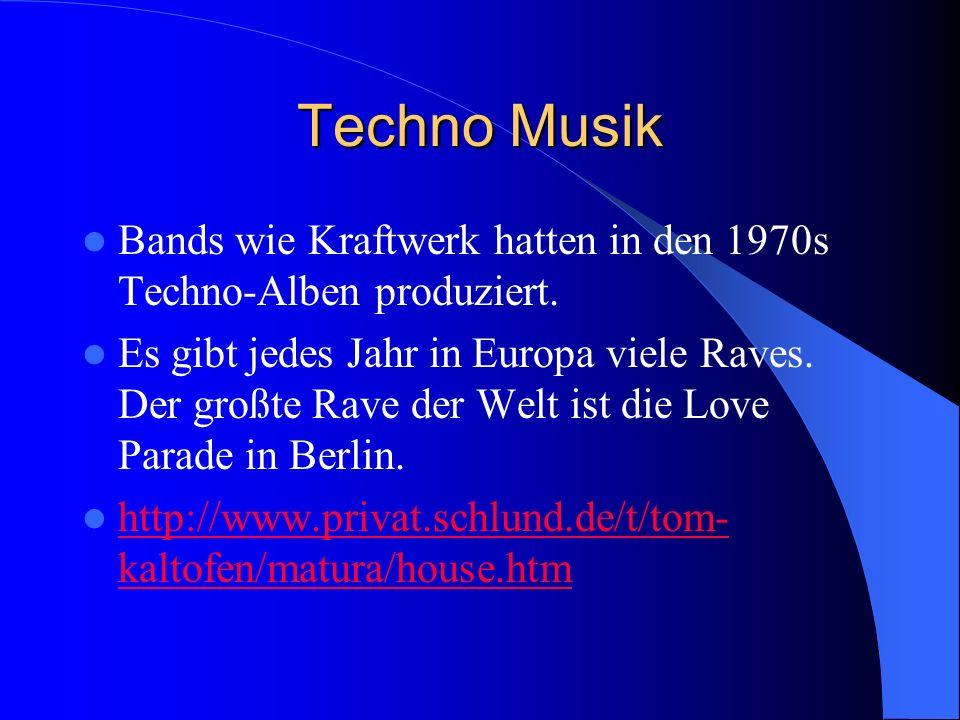 Techno Musik Bands wie Kraftwerk hatten in den 1970s Techno-Alben produziert. Es gibt jedes Jahr in Europa viele Raves. Der großte Rave der Welt ist d