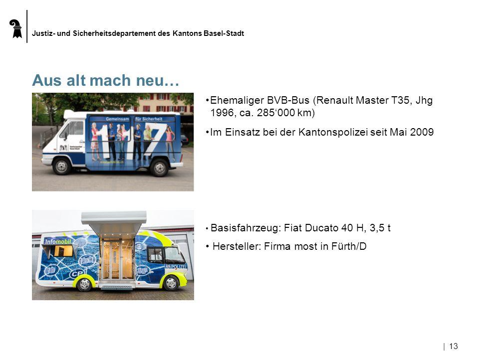 Justiz- und Sicherheitsdepartement des Kantons Basel-Stadt |13 Aus alt mach neu… Ehemaliger BVB-Bus (Renault Master T35, Jhg 1996, ca.