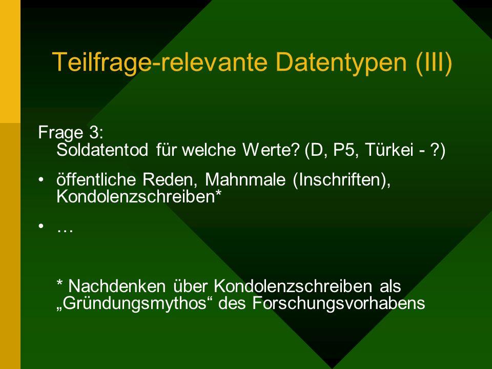 Teilfrage-relevante Datentypen (III) Frage 3: Soldatentod für welche Werte.