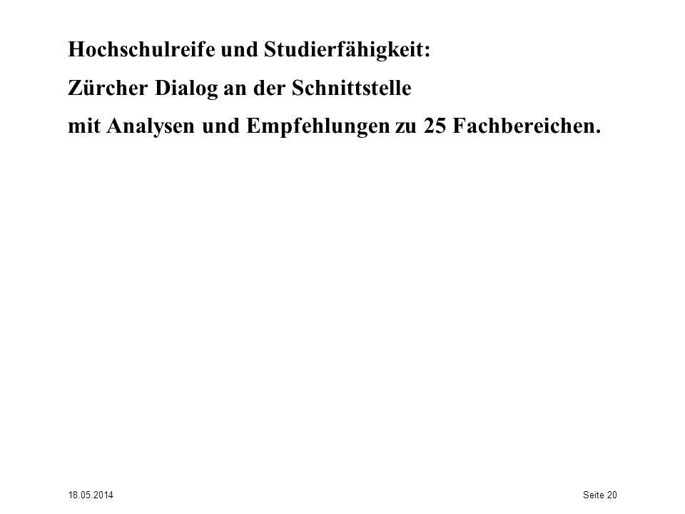 Hochschulreife und Studierfähigkeit: Zürcher Dialog an der Schnittstelle mit Analysen und Empfehlungen zu 25 Fachbereichen.
