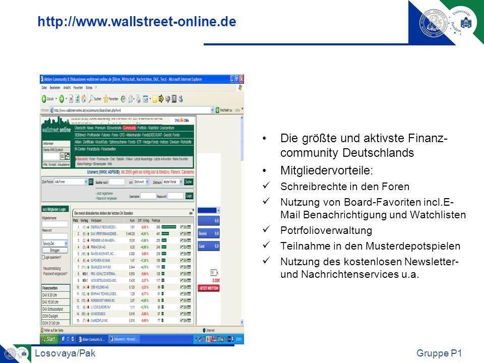 Losovaya/PakGruppe P1 http://www.wallstreet-online.de Die größte und aktivste Finanz- community Deutschlands Mitgliedervorteile: Schreibrechte in den