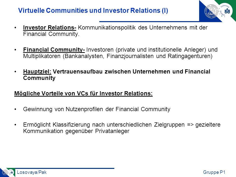 Losovaya/PakGruppe P1 Virtuelle Communities und Investor Relations (I) Investor Relations- Kommunikationspolitik des Unternehmens mit der Financial Co