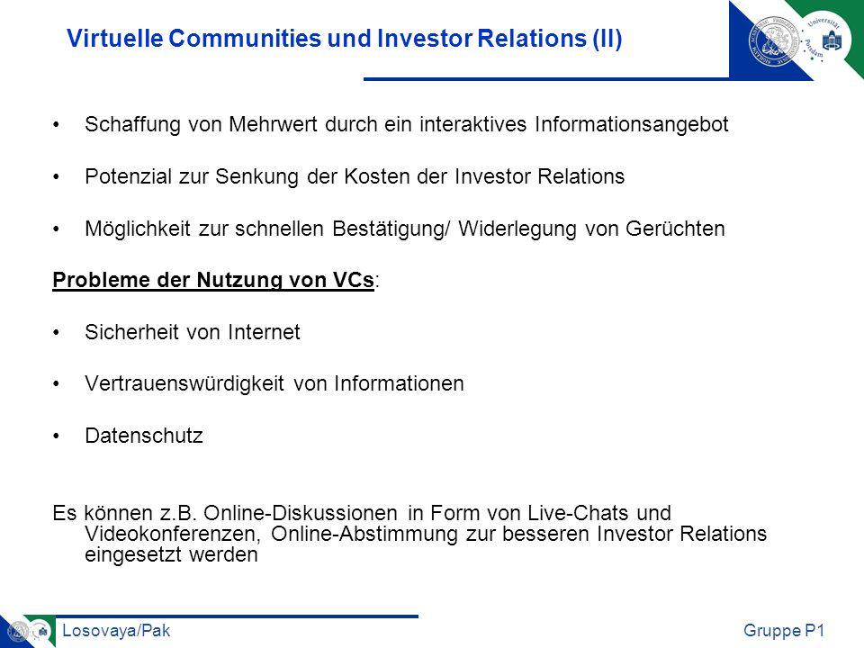 Losovaya/PakGruppe P1 Virtual Communities in der Finanzbranche Nutzenpotenziale von Online Communities für Unternehmen (insbesondere im Wertpapierhandel) Teil II Potsdam Gruppe 1: Lisovaya und Pak