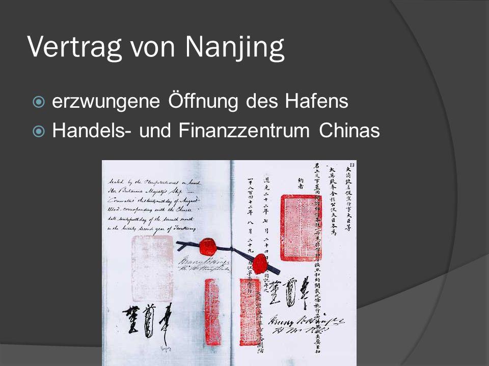 Vertrag von Nanjing erzwungene Öffnung des Hafens Handels- und Finanzzentrum Chinas