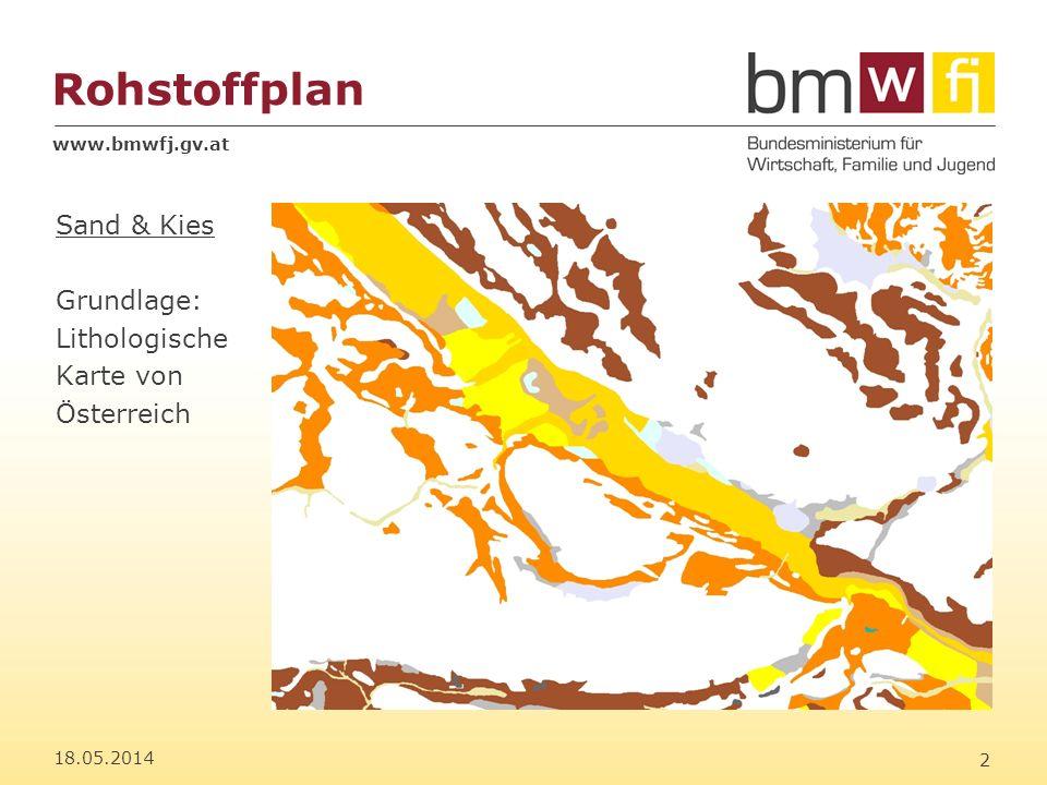 www.bmwfj.gv.at Rohstoffplan 18.05.2014 3 Sand & Kies Legende Lithologische Karte