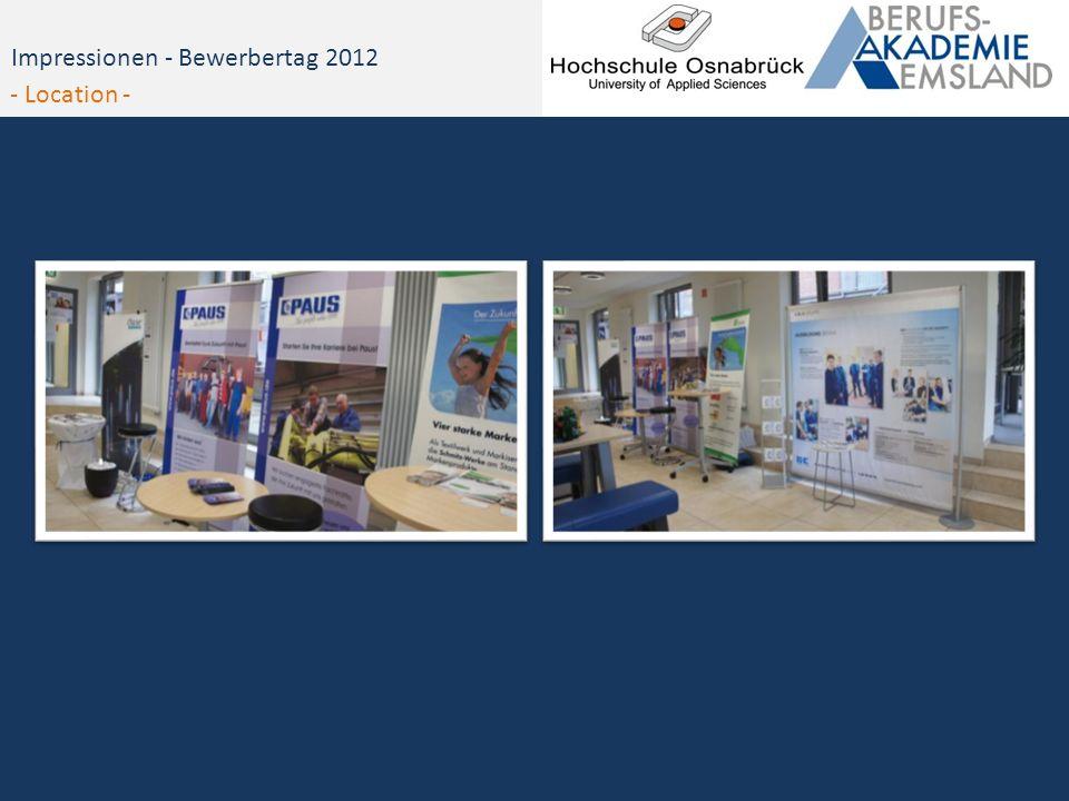 Impressionen - Bewerbertag 2012 - Location -