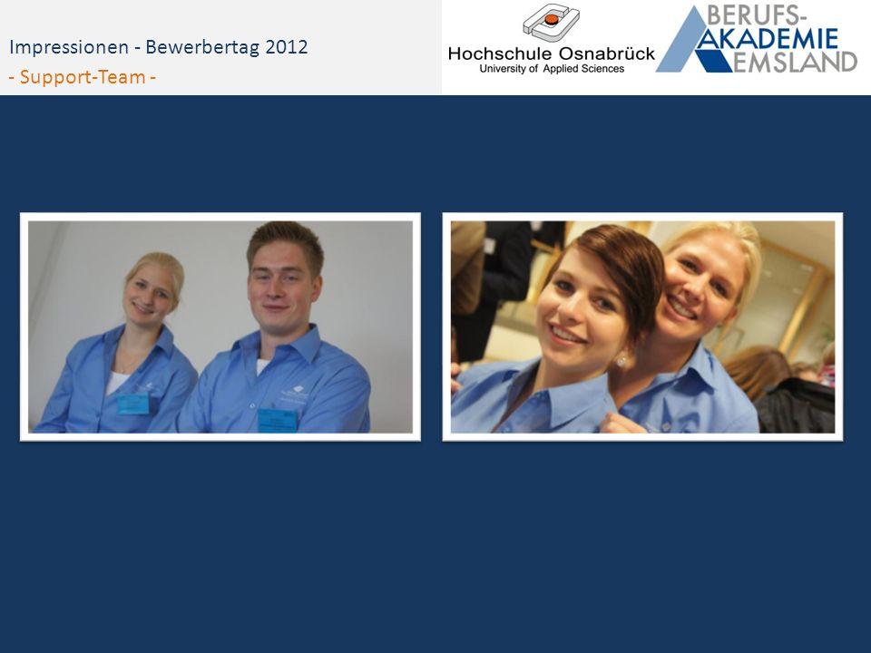 Impressionen - Bewerbertag 2012 - Support-Team -