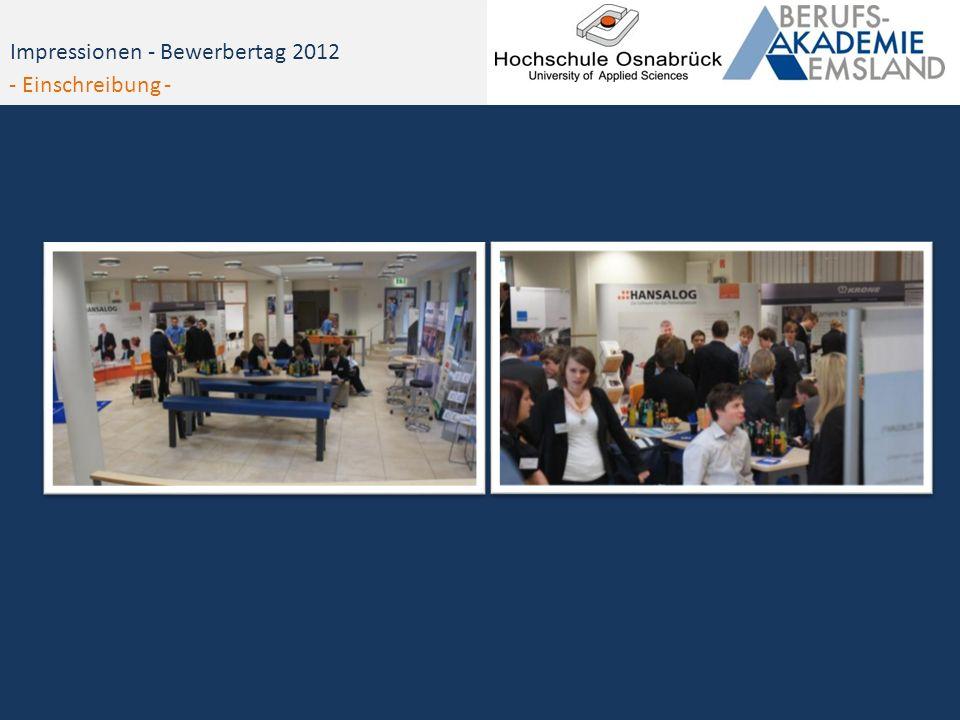 Impressionen - Bewerbertag 2012 - Einschreibung -