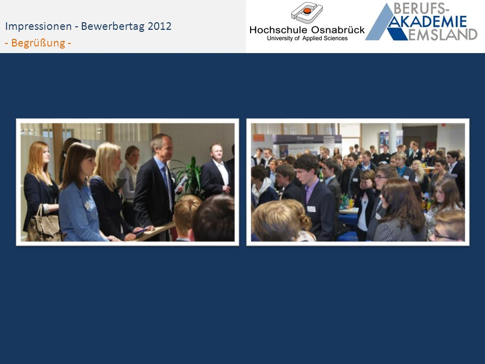 Impressionen - Bewerbertag 2012 - Begrüßung -