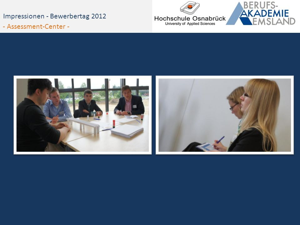 Impressionen - Bewerbertag 2012 - Assessment-Center -