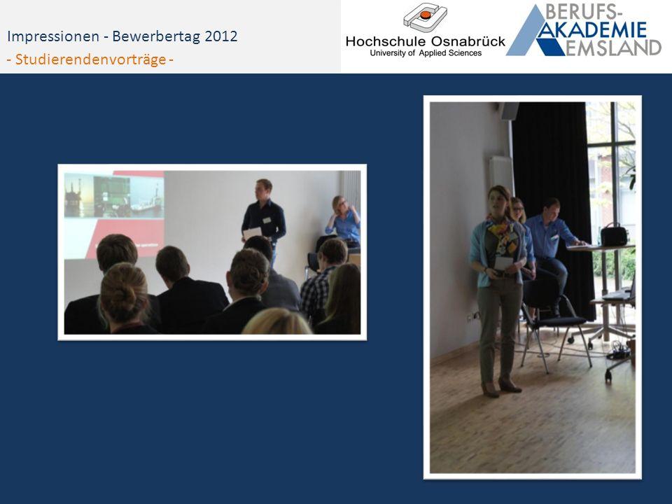 Impressionen - Bewerbertag 2012 - Studierendenvorträge -