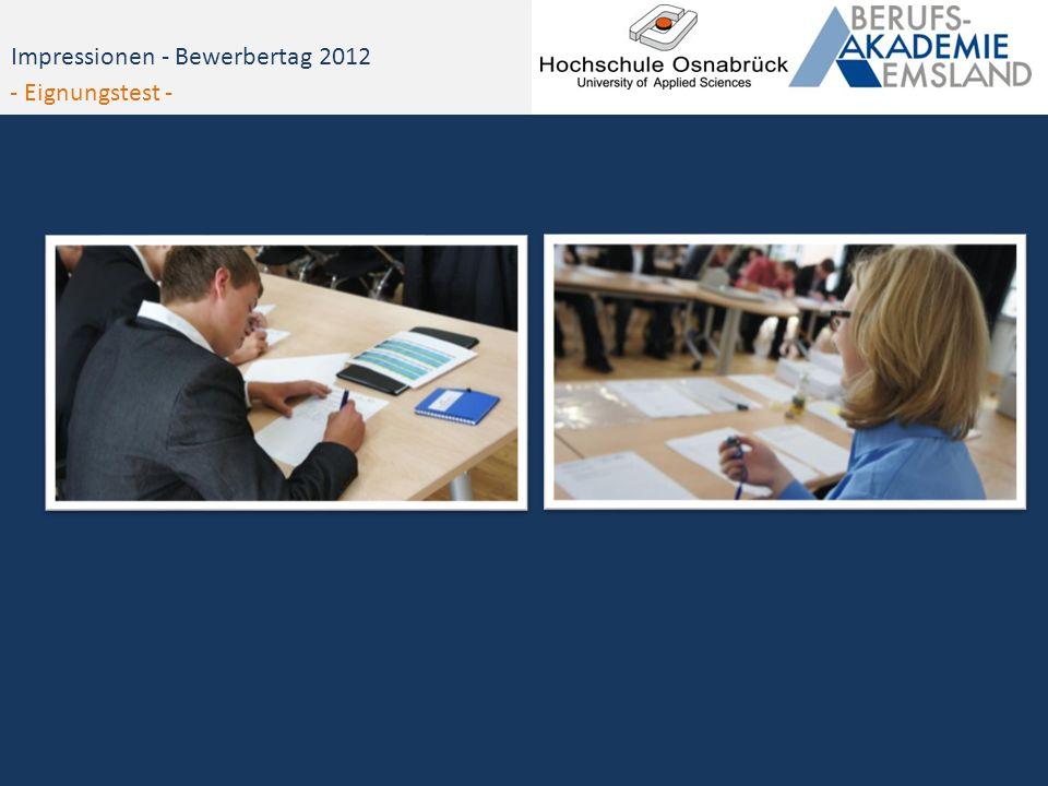 Impressionen - Bewerbertag 2012 - Eignungstest -