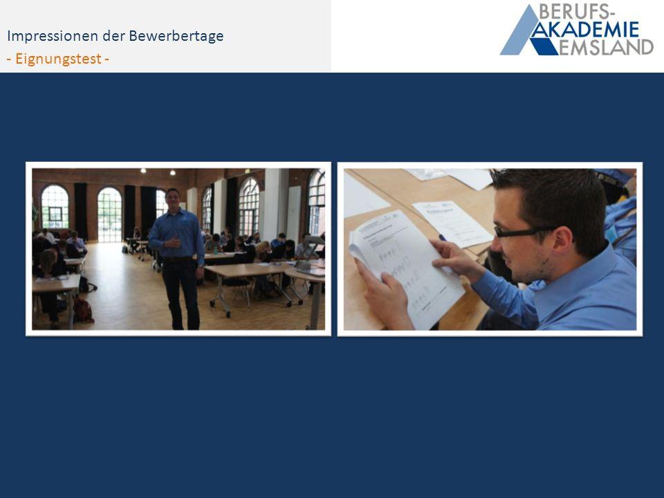 Impressionen - Bewerbertag 2012Impressionen der Bewerbertage - Eignungstest -