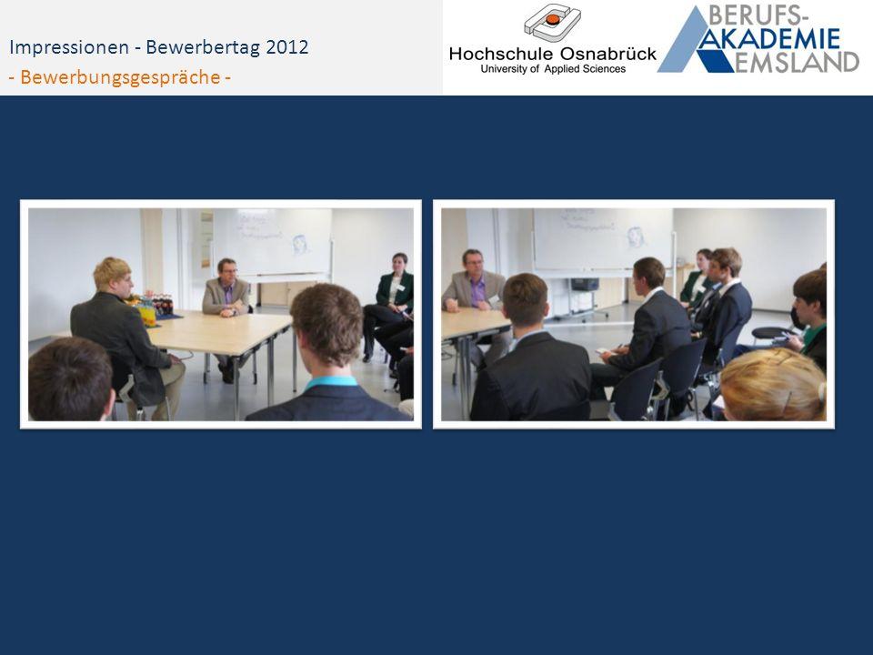 Impressionen - Bewerbertag 2012 - Bewerbungsgespräche -