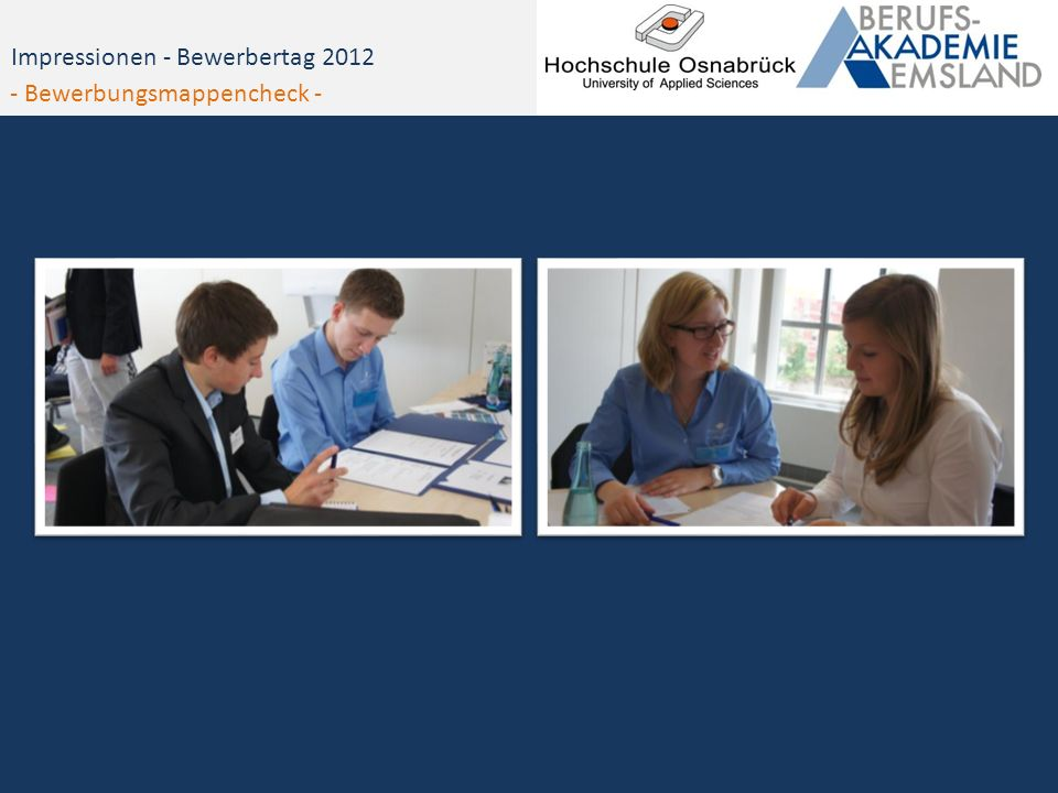 Impressionen - Bewerbertag 2012 - Bewerbungsmappencheck -
