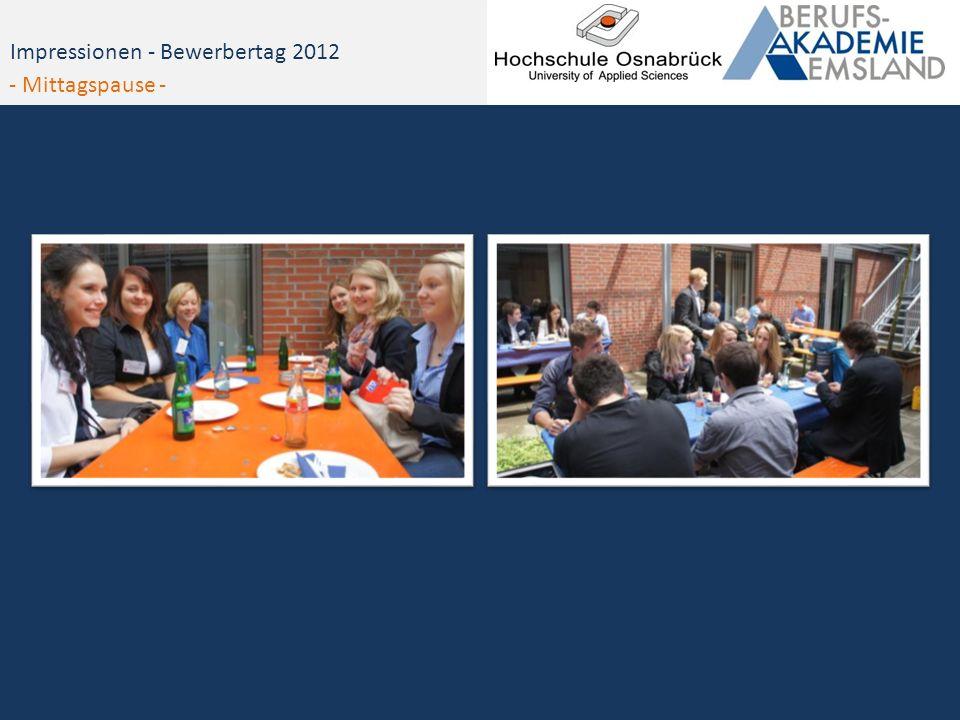 Impressionen - Bewerbertag 2012 - Mittagspause -