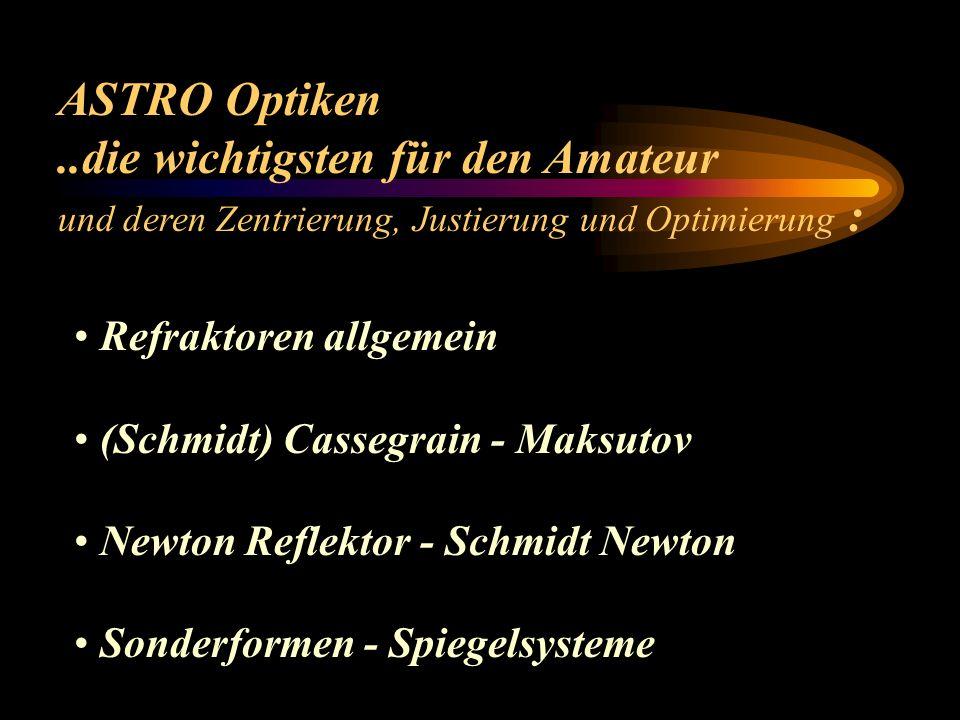 ASTRO Optiken und deren Zentrierung, Justierung und Optimierung Zentrierhilfen: Autokollimator