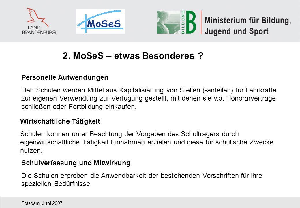 Potsdam, Juni 2007 Personelle Aufwendungen Den Schulen werden Mittel aus Kapitalisierung von Stellen (-anteilen) für Lehrkräfte zur eigenen Verwendung