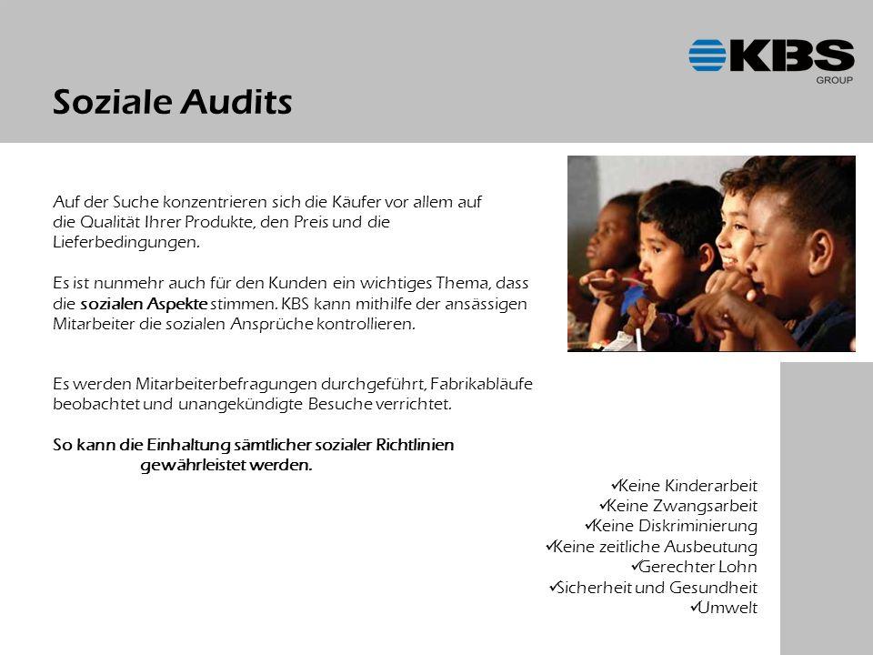 Soziale Audits Auf der Suche konzentrieren sich die Käufer vor allem auf die Qualität Ihrer Produkte, den Preis und die Lieferbedingungen.