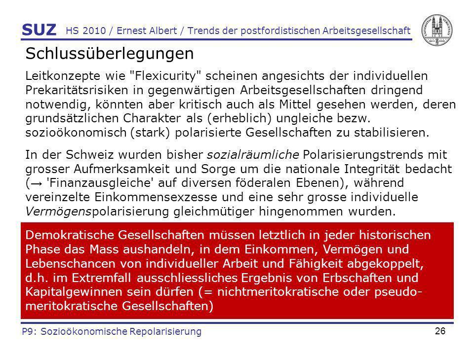 26 HS 2010 / Ernest Albert / Trends der postfordistischen Arbeitsgesellschaft Schlussüberlegungen Leitkonzepte wie