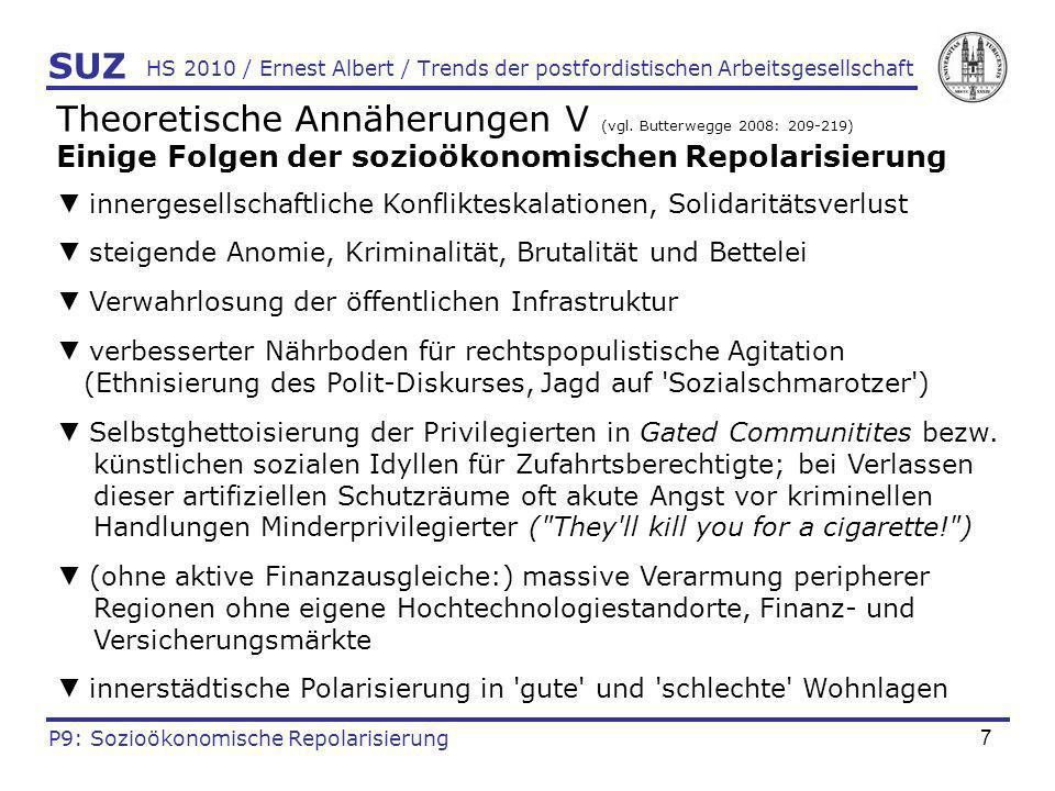 8 HS 2010 / Ernest Albert / Trends der postfordistischen Arbeitsgesellschaft SUZ P9: Sozioökonomische Repolarisierung Illustration Werbematerial für eine Gated Community weiss gelassene bezw.