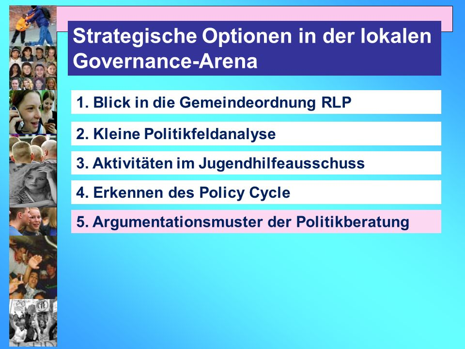Strategische Optionen in der lokalen Governance-Arena 1.
