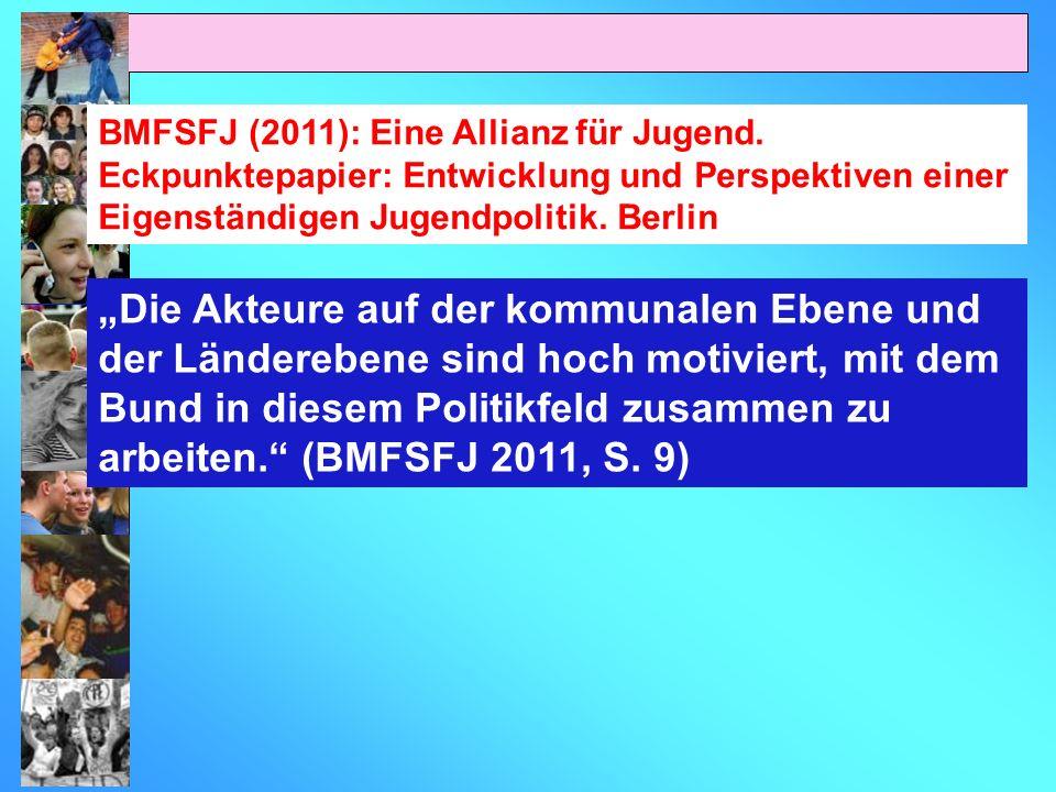 BMFSFJ (2011): Eine Allianz für Jugend.