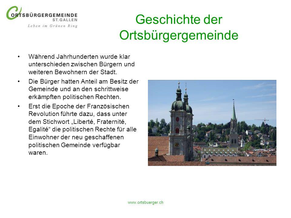 www.ortsbuerger.ch Geschichte der Ortsbürgergemeinde Während Jahrhunderten wurde klar unterschieden zwischen Bürgern und weiteren Bewohnern der Stadt.