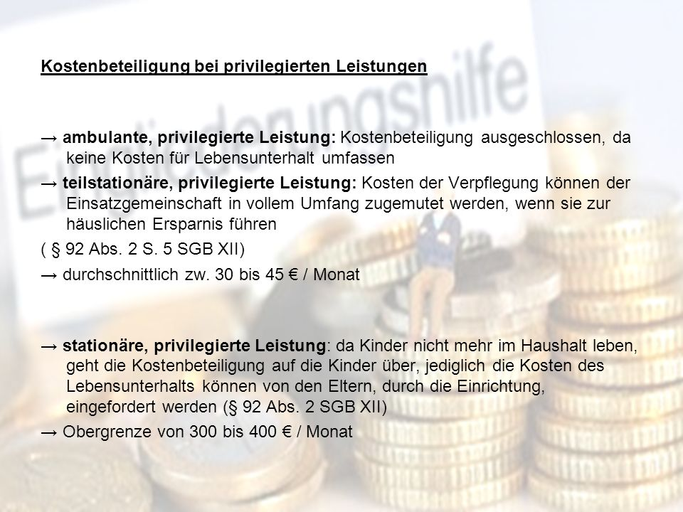 18 Kostenbeteiligung bei privilegierten Leistungen ambulante, privilegierte Leistung: Kostenbeteiligung ausgeschlossen, da keine Kosten für Lebensunte