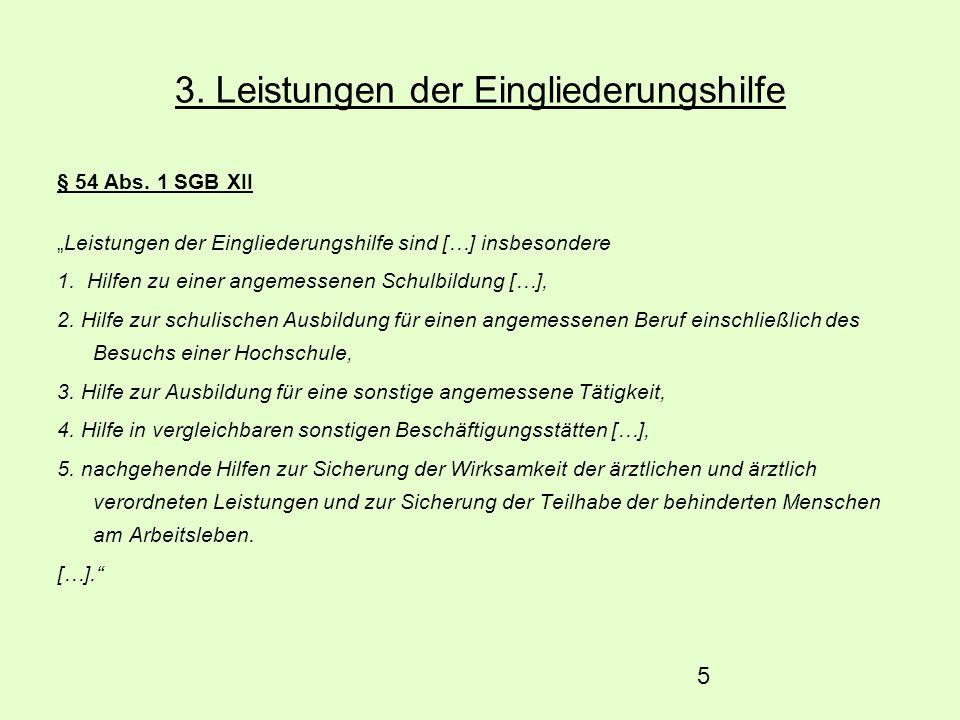26 Quellen Bundesarbeitsgemeinschaft der überörtlichen Träger der Sozialhilfe.