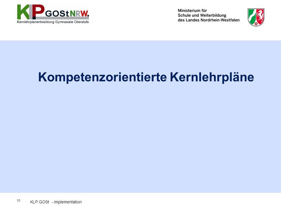 10 Kompetenzorientierte Kernlehrpläne KLP GOSt - Implementation