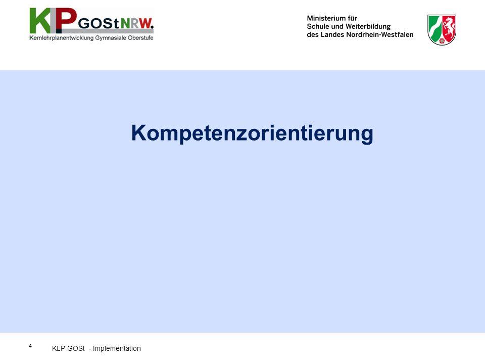4 Kompetenzorientierung KLP GOSt - Implementation