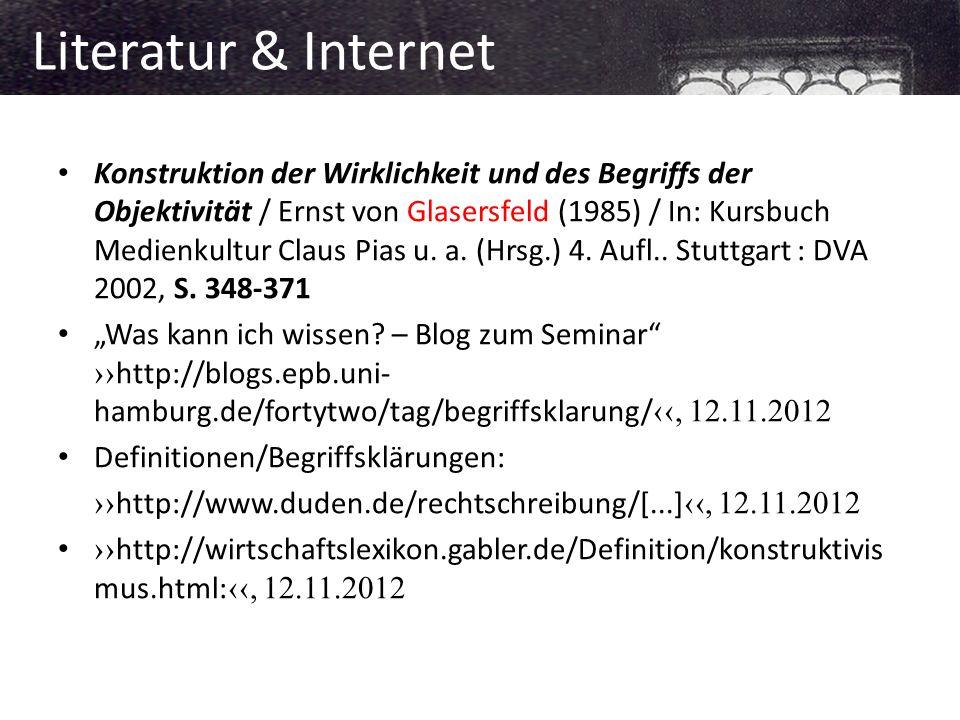 Konstruktion der Wirklichkeit und des Begriffs der Objektivität / Ernst von Glasersfeld (1985) / In: Kursbuch Medienkultur Claus Pias u.