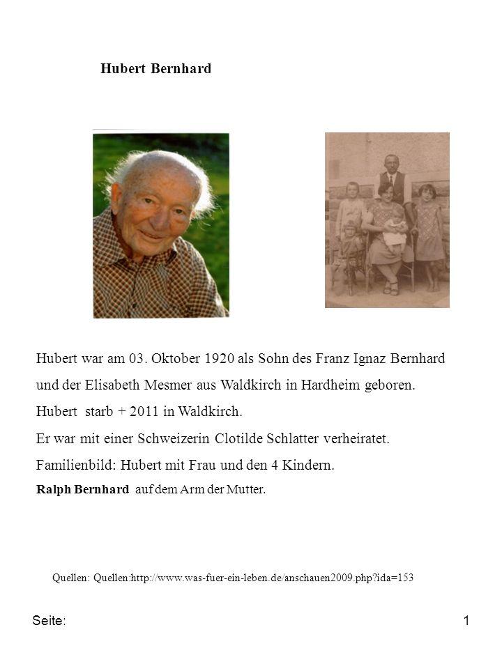Seite:2 Biografie: Hubert war das älteste Kind des Steinbildhauermeisters Ignaz Bernhard, der zusammen mit seinem Bruder Fritz das Grabmalgeschäft des 1917 verstorbenen Vaters Karl-Ludwig in Hardheim übernommen hatte.