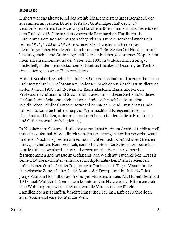 Seite:3 Kurzbeschreibung: Berufliche und sonstige Tätigkeiten: Bildhauer; freischaffender Künstler Geboren in Hardheim/Odenwald.