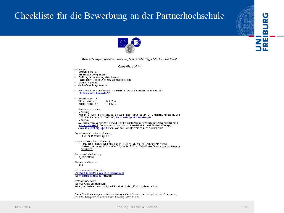 18.05.2014Planung Erasmus-Aufenthalt10 Checkliste für die Bewerbung an der Partnerhochschule
