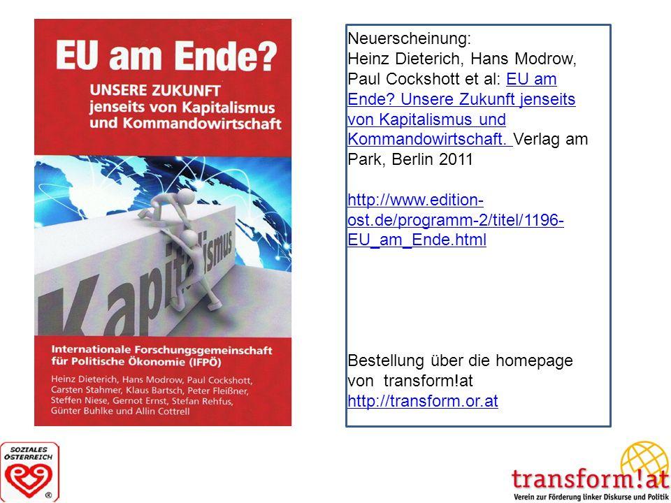 Neuerscheinung: Heinz Dieterich, Hans Modrow, Paul Cockshott et al: EU am Ende? Unsere Zukunft jenseits von Kapitalismus und Kommandowirtschaft. Verla