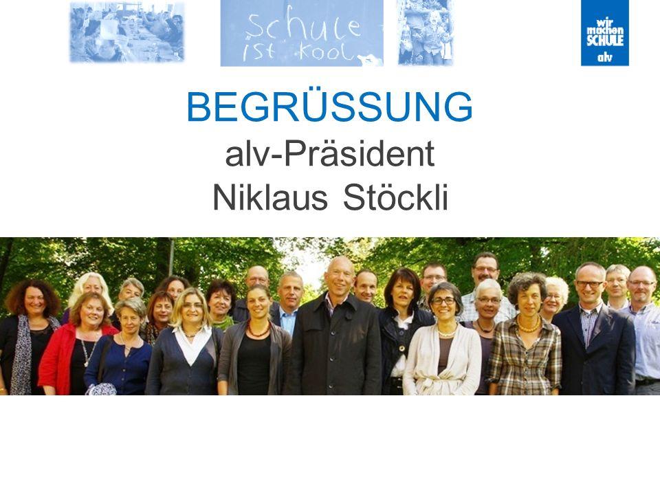 BEGRÜSSUNG alv-Präsident Niklaus Stöckli