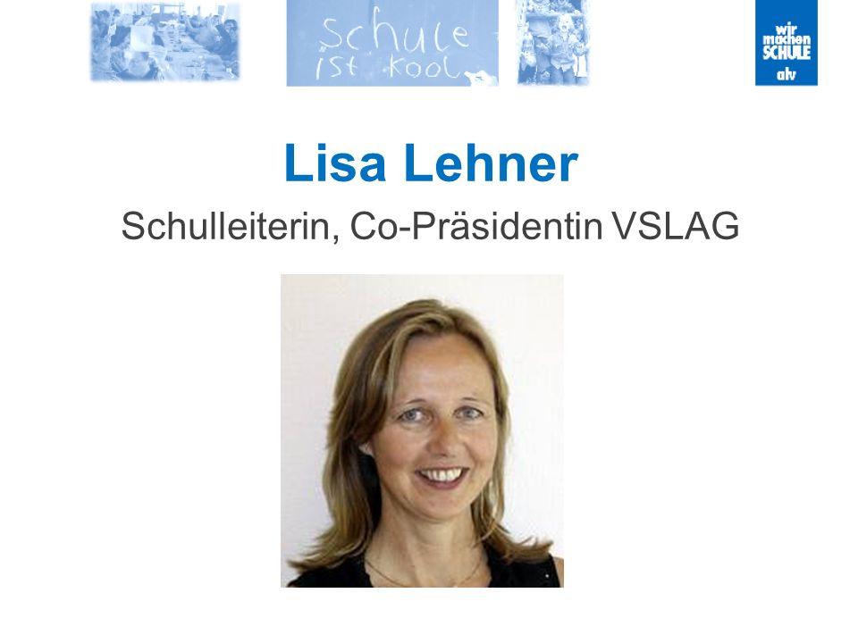 Lisa Lehner Schulleiterin, Co-Präsidentin VSLAG