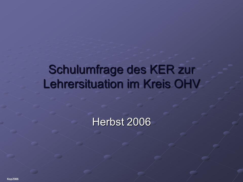 Schulumfrage des KER zur Lehrersituation im Kreis OHV Datenschutz: § 75 (4) des brandenburgischen Schulgesetzes regelt eine allgemeine Informationspflicht der Schulen gegenüber Beteiligten.