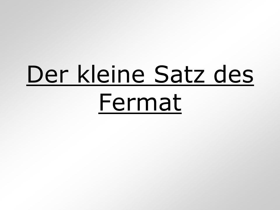 Inhalt Problemstellung Der kleine Satz des Fermat Einfluss von Leonard Euler weiterführenden Informationen