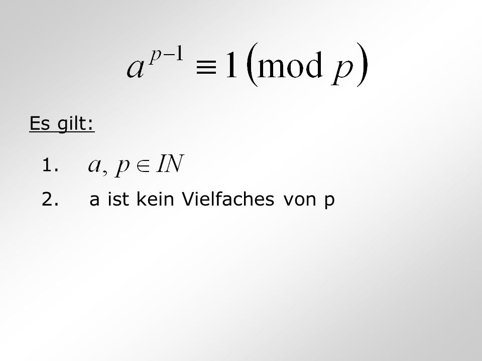 Es gilt: 1. 2.a ist kein Vielfaches von p