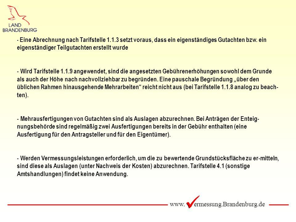 www. ermessung.Brandenburg.de - Eine Abrechnung nach Tarifstelle 1.1.3 setzt voraus, dass ein eigenständiges Gutachten bzw. ein eigenständiger Teilgut
