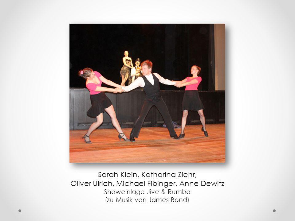 Michael Fibinger, Sarah Klein und Anne Dewitz Showeinlage Jive und Rumba (zu Musik von James Bond)