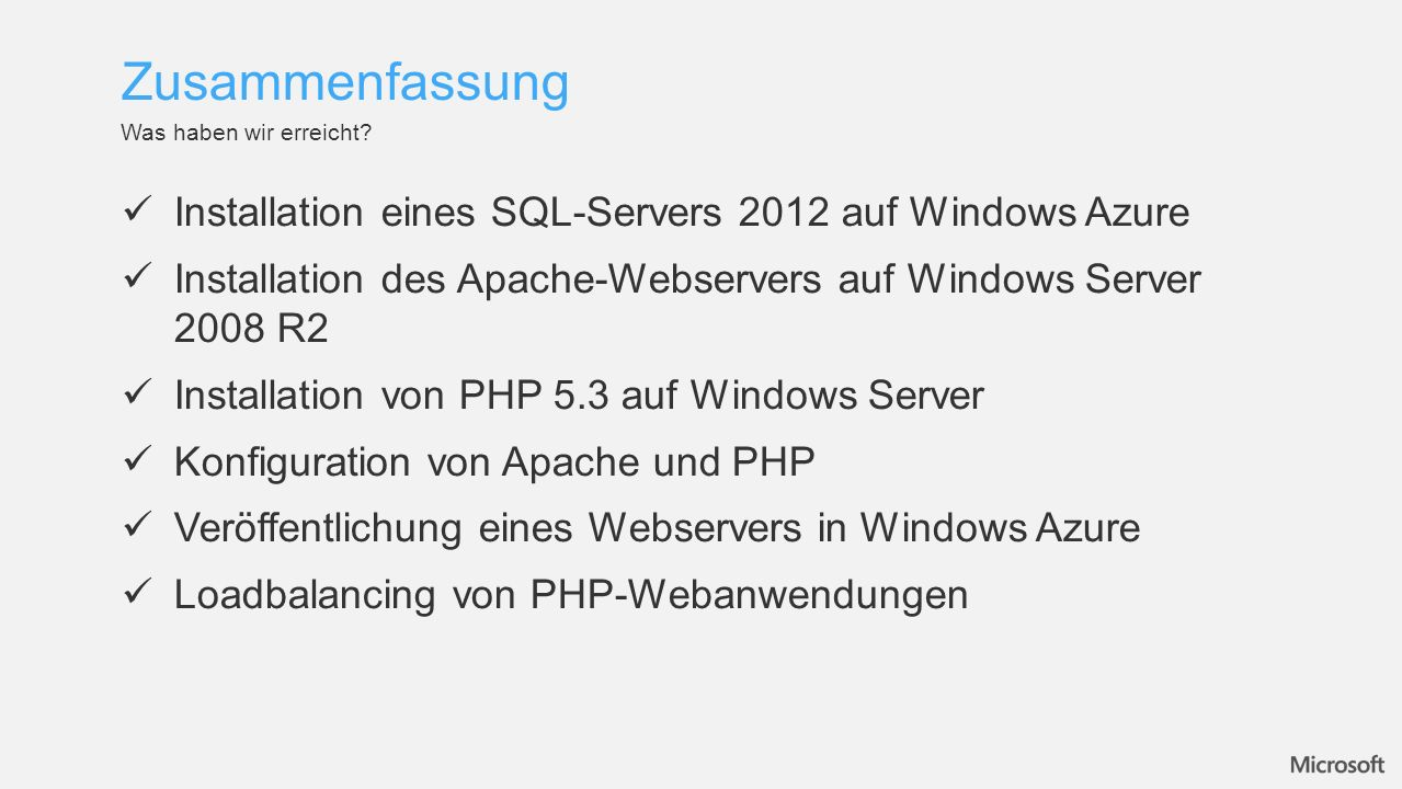 Installation eines SQL-Servers 2012 auf Windows Azure Installation des Apache-Webservers auf Windows Server 2008 R2 Installation von PHP 5.3 auf Windo