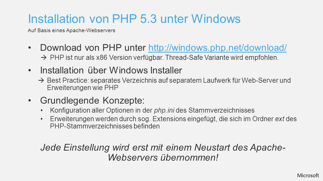 Download von PHP unter http://windows.php.net/download/http://windows.php.net/download/ PHP ist nur als x86 Version verfügbar. Thread-Safe Variante wi