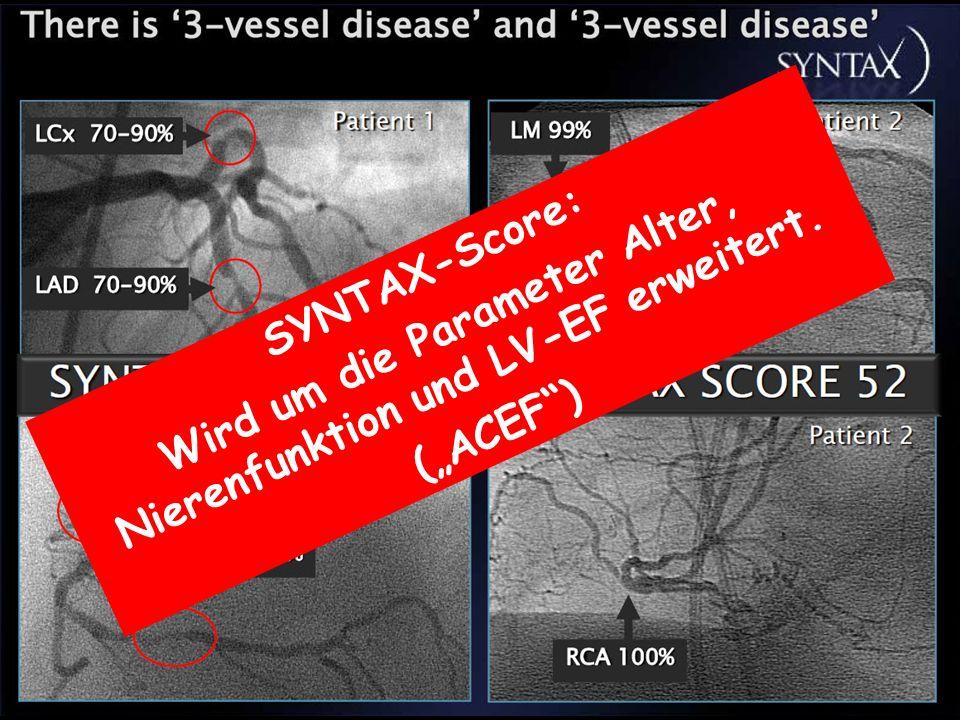 SYNTAX-Score: Wird um die Parameter Alter, Nierenfunktion und LV-EF erweitert. (ACEF)