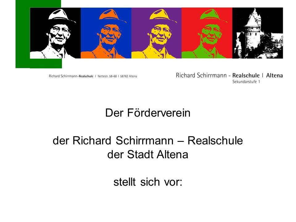 Der Förderverein der Richard Schirrmann – Realschule der Stadt Altena stellt sich vor: