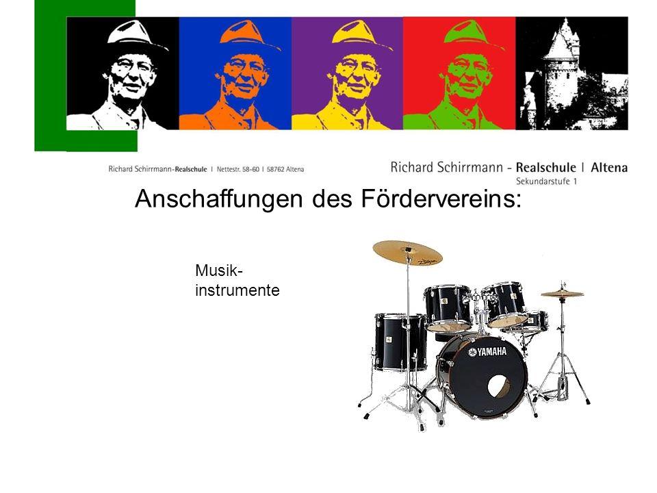 Anschaffungen des Fördervereins: Musik- instrumente