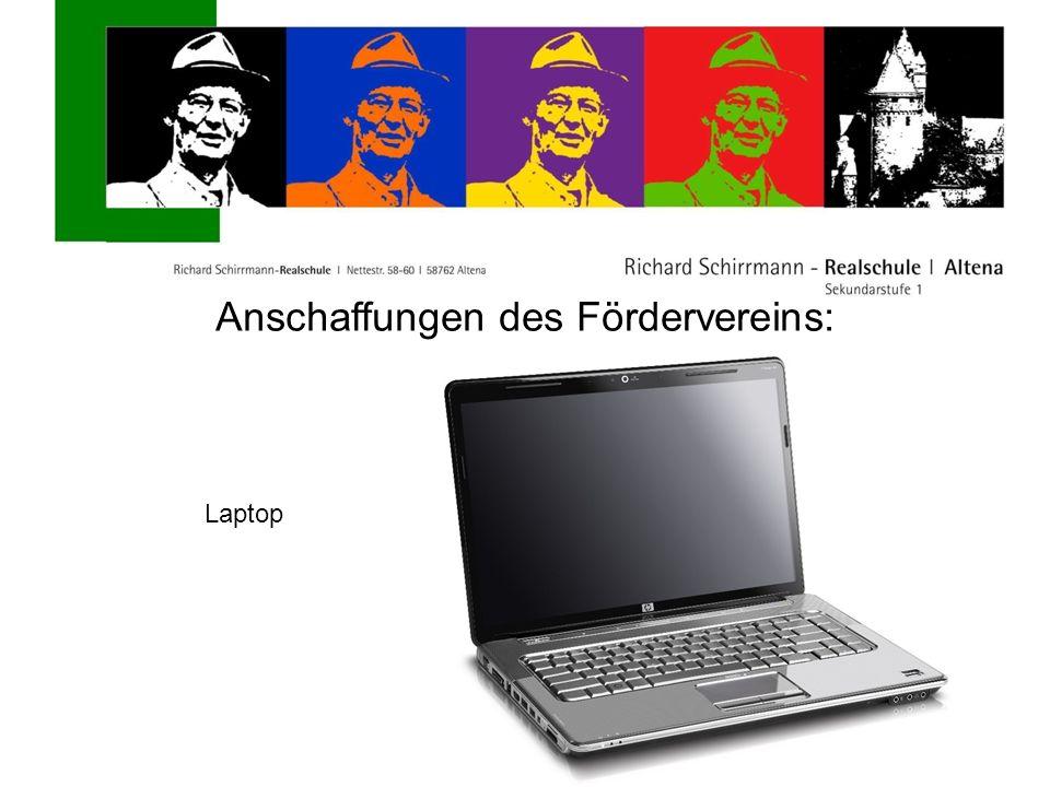 Anschaffungen des Fördervereins: Laptop